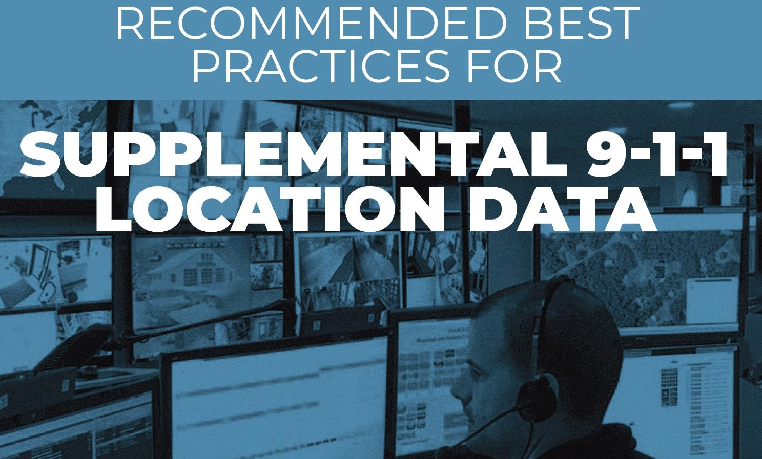 NENA Best Practices Supplemental 911 Location Data